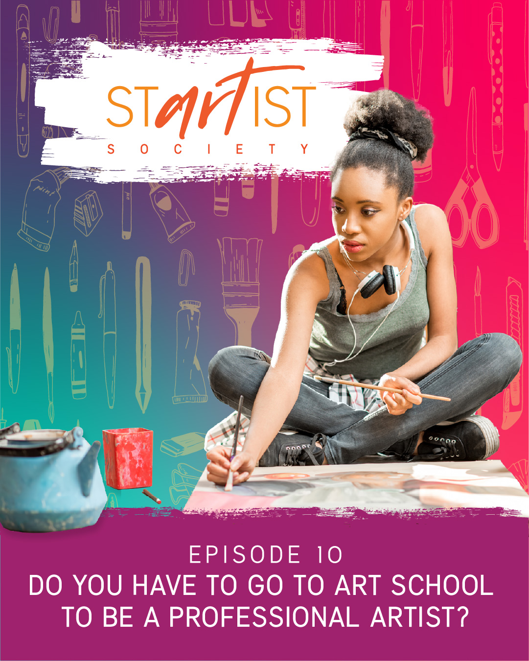 Do You Have To Go To Art School To Be A Professional Artist?